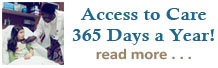 Access to Care 365 Days a Year